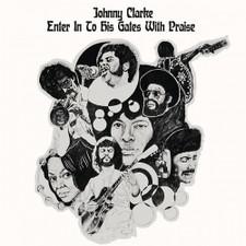 Johnny Clarke - Enter Into His Gate With Praise - LP Vinyl