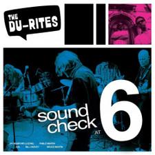 The Du-Rites - Sound Check At 6 - LP Vinyl