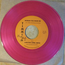 "Carlton Jumel Smith - Woman You Made Me - 7"" Colored Vinyl"