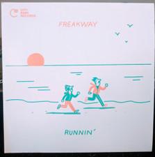 """Freakway - Runnin' / Sailin' - 7"""" Vinyl"""