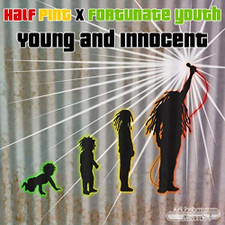 """Half Pint x Fortunate Youth - Young And Innocent - 7"""" Vinyl"""