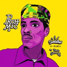 "Proh Mic - Sunshine / Tito's Groove - 7"" Vinyl"