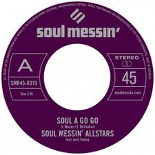 """Soul Messin' Allstars - Soul A Go Go - 7"""" Vinyl"""