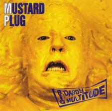 Mustard Plug - Big Daddy Multitude CSD - Cassette