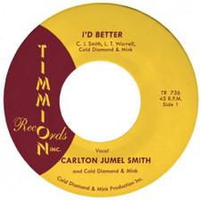 """Carlton Jumel Smith - I'd Better - 7"""" Vinyl"""