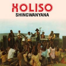Xoliso - Shingwanyana - LP Vinyl