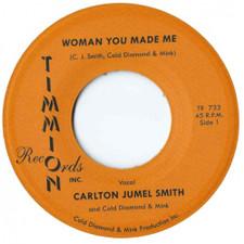 "Carlton Jumel Smith - Woman You Made Me - 7"" Vinyl"