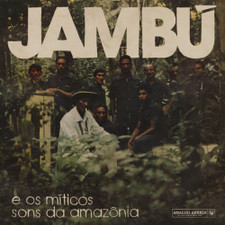 Various Artists - Jambu E Os Miticos Sons Da Amazonia 1974-1986 - 2x LP Vinyl