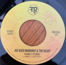 """Joe Baer Magnant & The Ready - Honey Stung - 7"""" Vinyl"""