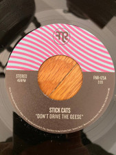 """Stick Cats - Don't Drive The Geese - 7"""" Vinyl"""