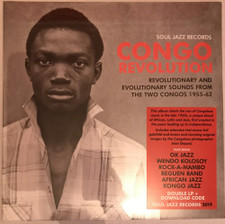 Various Artists - Congo Revolution (Revolutionary & Evolutionary Sounds From The Two Congos 1955-62) - 2x LP Vinyl