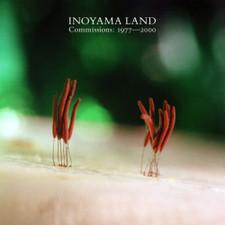 Inoyama Land - Commissions: 1977-2000 - 2x LP Clear Vinyl