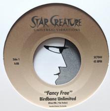 """Birdbone Unlimited - Fancy Free - 7"""" Vinyl"""