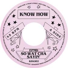 "EPMD - So Wat Cha Sayin' - 7"" Vinyl"