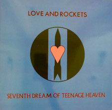 Love And Rockets - Seventh Dream Of Teenage Heaven - LP Colored Vinyl
