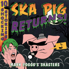 Mark Foggo's Skasters - Ska Pig Returns! - LP Vinyl