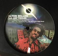 "Alton Miller & Amp Fiddler - When The Morning Comes - 12"" Vinyl"