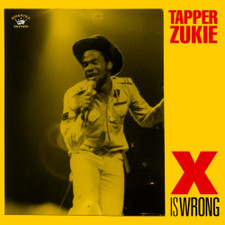 Tapper Zukie - X Is Wrong - LP Vinyl