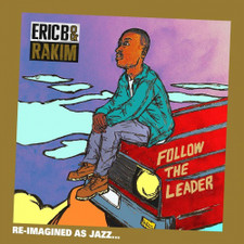 Jonathan Hay, Benny Reid & Mike Smith - Follow The Leader (Eric B. & Rakim's Follow The Leader Reimagined as Jazz) - Cassette