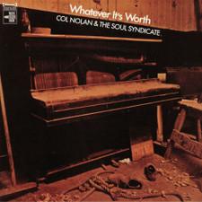 Col Nolan & The Soul Syndicate - Whatever It's Worth - LP Vinyl