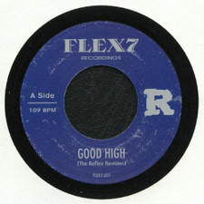 "The Reflex - Good High / Engine #9 - 7"" Vinyl"