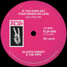 "Gladys Knight / Lee Dorsey - If You Ever Get Your Hands On Love / Sneakin' Sally Through The Alley (Soul Flip Edits) - 7"" Vinyl"