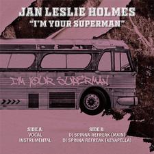 """Jan Leslie Holmes - I'm Your Superman - 12"""" Vinyl"""
