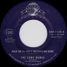 "The Como Mamas - Hold On To God's Unchanging Hand - 7"" Vinyl"