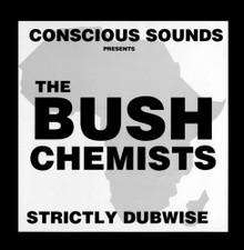 The Bush Chemists - Strictly Dubwise - LP Vinyl