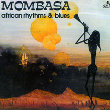 Mombasa - African Rhythms & Blues  - LP Vinyl