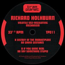 "Richard Holhburn - Volatile Self-Regulating Mechanism - 12"" Vinyl"