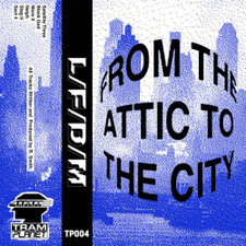 L/F/D/M - From The Attic To The City - Cassette
