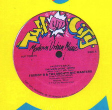 "Freddy B & Mighty Mic Masters - Freddy's Back / Main Event - 12"" Vinyl"