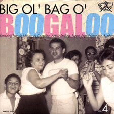 Various Artists - Big Ol' Bag Of Boogaloo Vol 4 - LP Vinyl