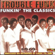 "Trouble Funk - Funkin' The Classics - 12"" Vinyl"