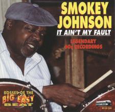 Smokey Johnson - It Ain't My Fault - LP Vinyl