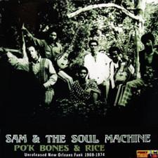 "Sam & The Soul Machine - Po'k Bones & Rice - 12"" Vinyl"
