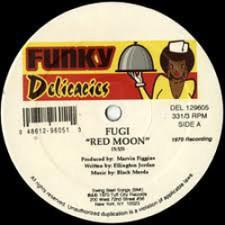 "Fugi - Red Moon / Sweet Sweet Lady - 12"" Vinyl"