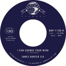 "James Hunter Six - I Can Change Your Mind - 7"" Vinyl"