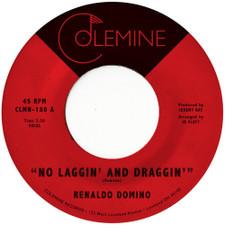 """Renaldo Domino - No Laggin' And Draggin' - 7"""" Vinyl"""