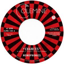 "Monophonics - Chances - 7"" Vinyl"
