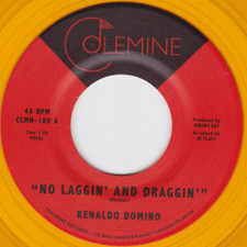 """Renaldo Domino - No Laggin' And Draggin' - 7"""" Colored Vinyl"""