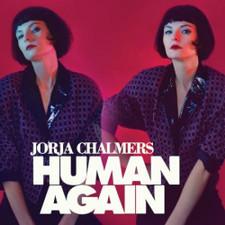 Jorja Chalmers - Human Again - LP Vinyl