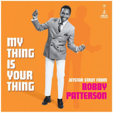 Bobby Patterson - My Thing Is Your Thing - LP Vinyl