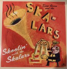 Isaac Green & The Skalars - Skoolin' With The Skalars - LP Vinyl