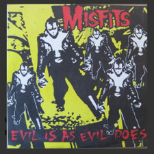 "Misfits - Evil Is As Evil Does - 7"" Vinyl"