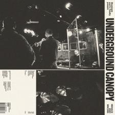 Bluestaeb & S. Fidelity - Present Underground Canopy - LP Vinyl