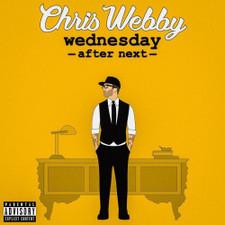 Chris Webby - Wednesday After Next - 2x LP Vinyl