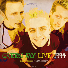 Green Day - Live At East Orange, New Jersey 1994 - LP Vinyl