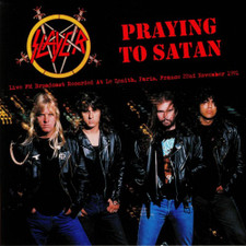 Slayer - Praying To Satan: Live FM Broadcast Recorded At Le Zenith, Paris, France 22nd November 1991 - LP Vinyl